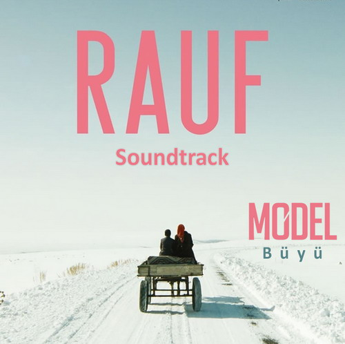 http://s9.picofile.com/file/8267544692/model_buyu_rauf_soundtrack_2016.jpg
