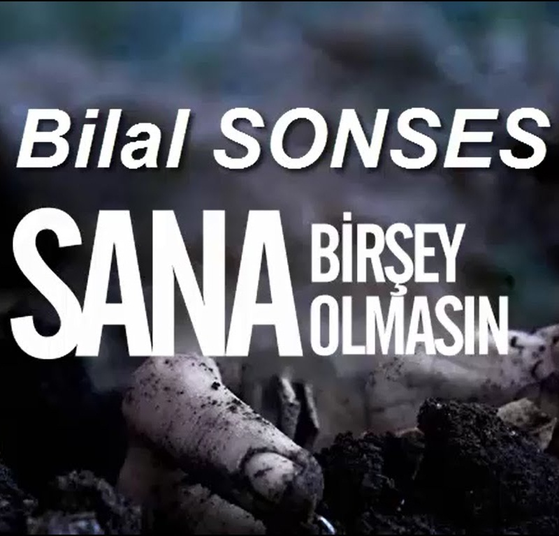 http://s9.picofile.com/file/8268050742/Bilal_Sonses_Sana_Bir_%C5%9Eey_Olmas%C4%B1n_2016.jpg