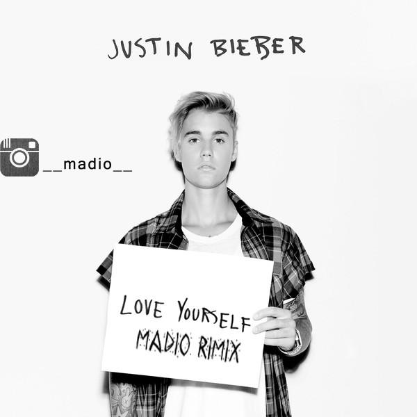 دانلود رمیکس اهنگ Justin Bieber - Love Yourself از Madio