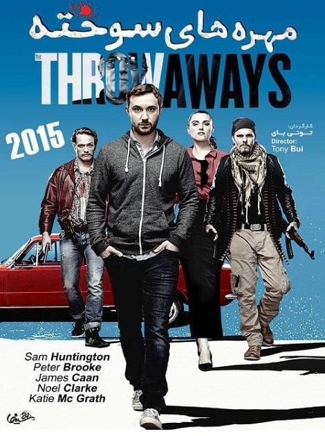 دانلود فیلم مهره های سوخته با دوبله فارسی Throwaways 2015
