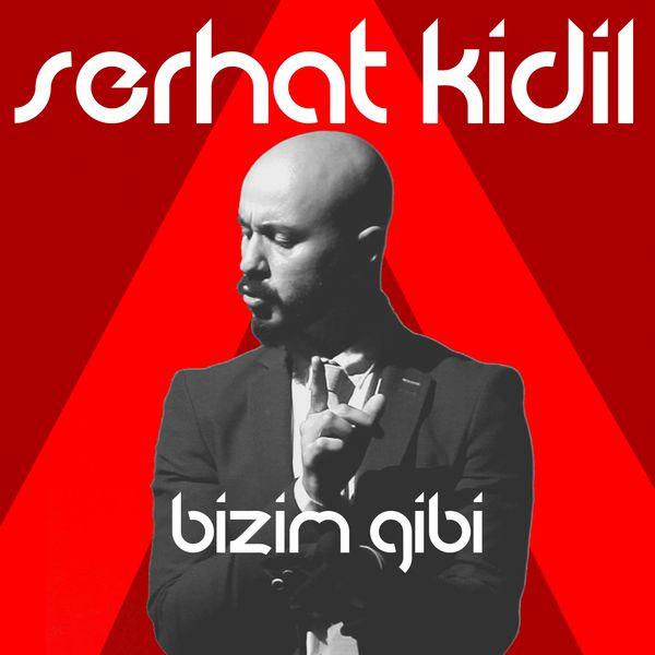 http://s9.picofile.com/file/8269383268/Serhat_Kidil_Bizim_Gibi_2016_.jpg