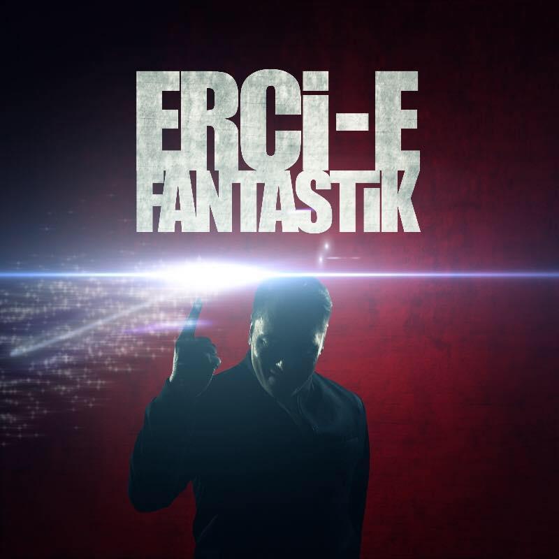 http://s9.picofile.com/file/8271386992/Erci_E_Fantastik_2016.jpg