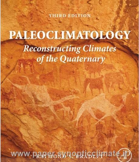 دانلود کتاب اقلیمشناسی دیرینه  (ویرایش سوم) بازسازی آب و هوای از کواترنر نویسنده: Raymond S. Bradley