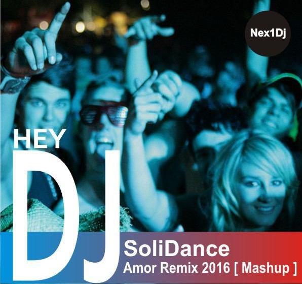 ریمیکس فوق العاده SoliDance به نام Amor  مخصوص ماشین و پارتی و مهمونی 2016