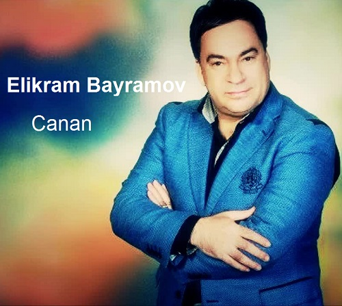 دانلود آهنگ آذری جدید Elikram Bayramov بنام Canan