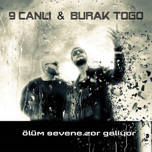 دانلود آهنگ ترکی جدید 9Canli و Burak Togo بنام Olum Sevene Zor Geliyor