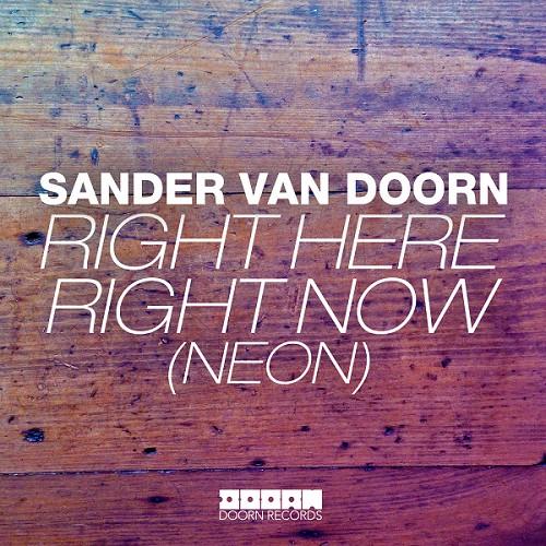 Sander van Doorn - Right Here Right Now