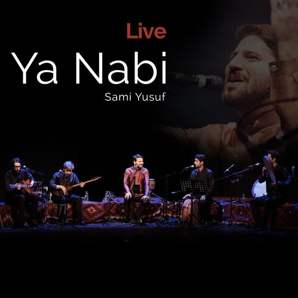 http://s9.picofile.com/file/8276490418/Sami_Yusuf_Ya_Nabi_Live_2016_.jpg