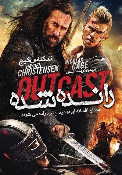 دانلود فیلم رانده شده با دوبله فارسی Outcast 2014