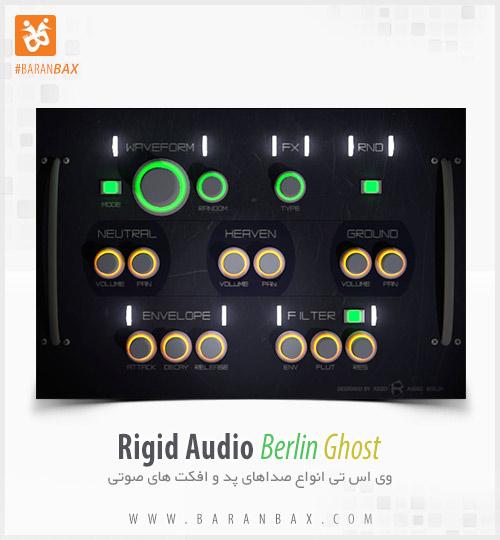 دانلود وی اس تی پد و افکت Rigid Audio Berlin Ghost