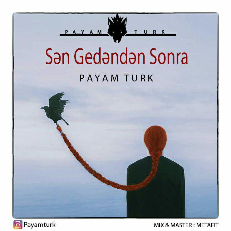 http://s9.picofile.com/file/8280467276/11Payam_Turk_San_Gedanan_Sora.jpg