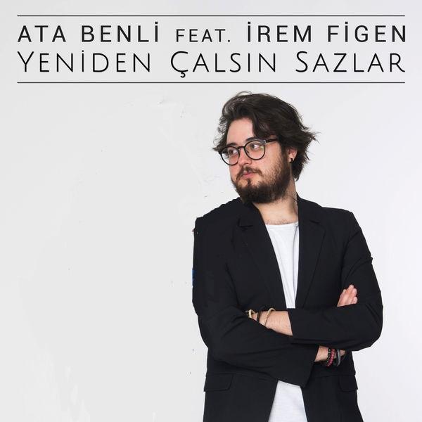 Ata Benli  feat  Irem Figen