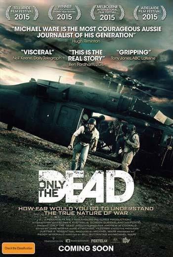 دانلود فیلم Only the Dead 2015