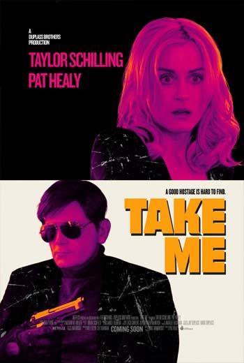 دانلود فیلم Take Me 2017