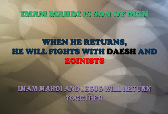 imam mahdi - the twelfth imam - The Twelfth Imam - 12th imam - Daesh - ISIS - ZIONISTS - zionist - jesus - appocalypse