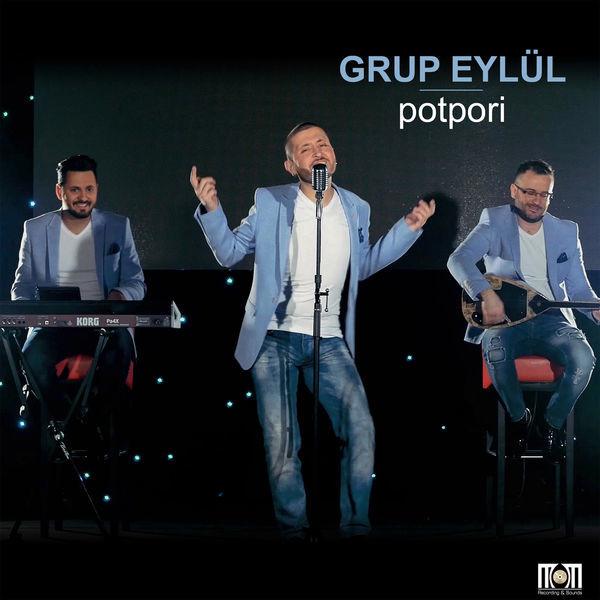 Grup Eylül - Potpori [2017]