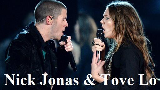 Nick Jonas & Tove Lo