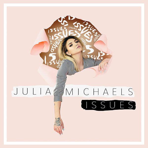 دانلود آهنگ اسپانیایی جدید Julia Michaels به نام Issues