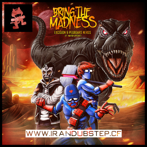 دانلود اهنگ Excision & Pegboard Nerds به نام Bring The Madness