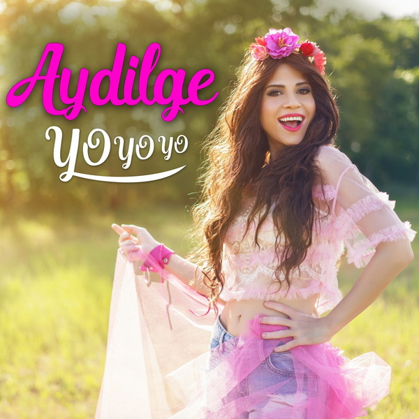 دانلود آهنگ ترکی جدید Aydilge به نام Yo Yo Yo