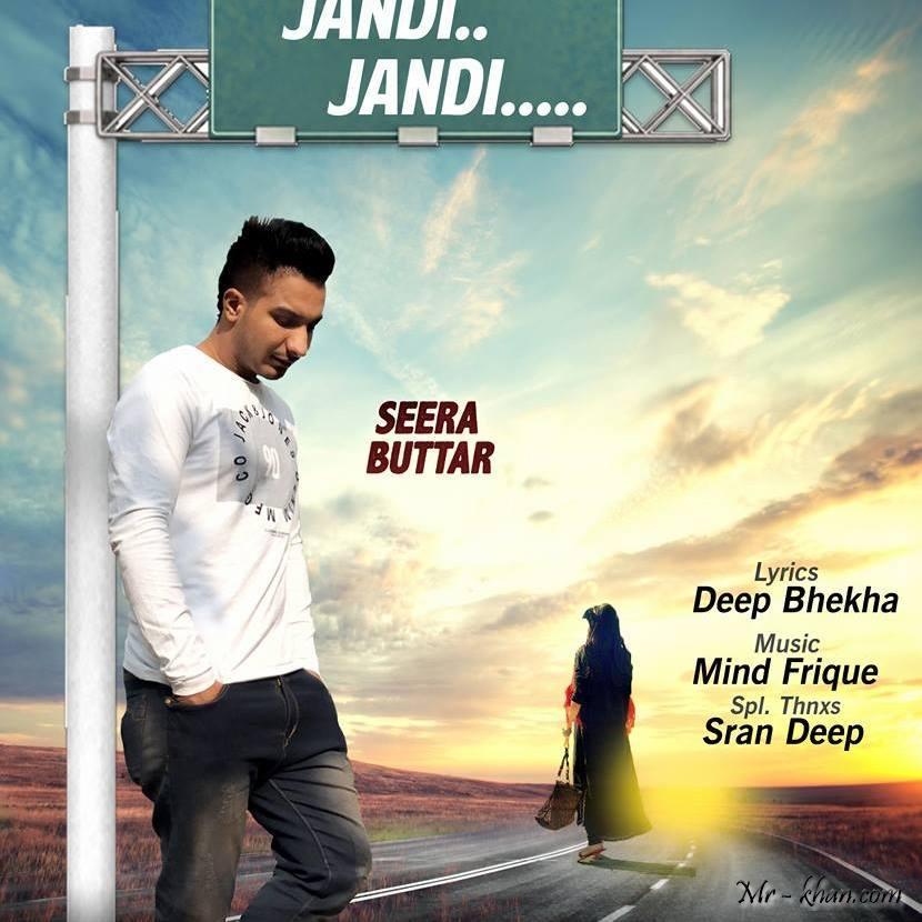 دانلود آهنگ هندی جدید Seera Buttar به نام Jandi Jandi