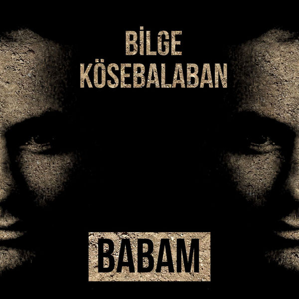 Bilge Kösebalaban - Babam [2017]