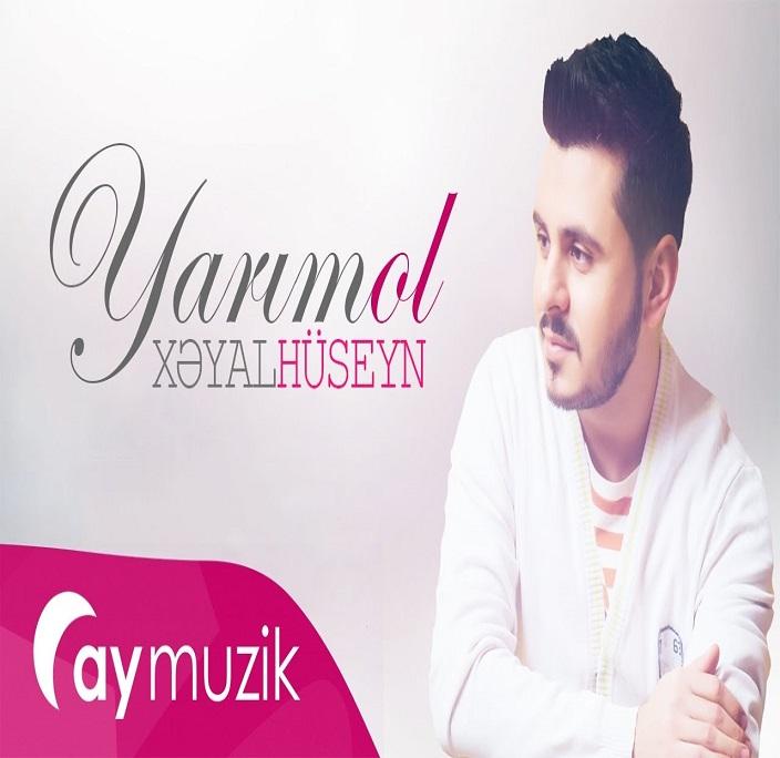 http://s9.picofile.com/file/8298546400/22Xeyal_Huseyn_Yarim_Ol.jpg