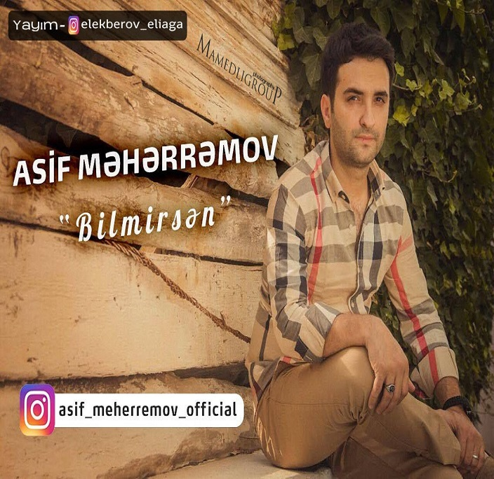 http://s9.picofile.com/file/8298552742/09Asif_Meherremov_Bilmirsen.jpg