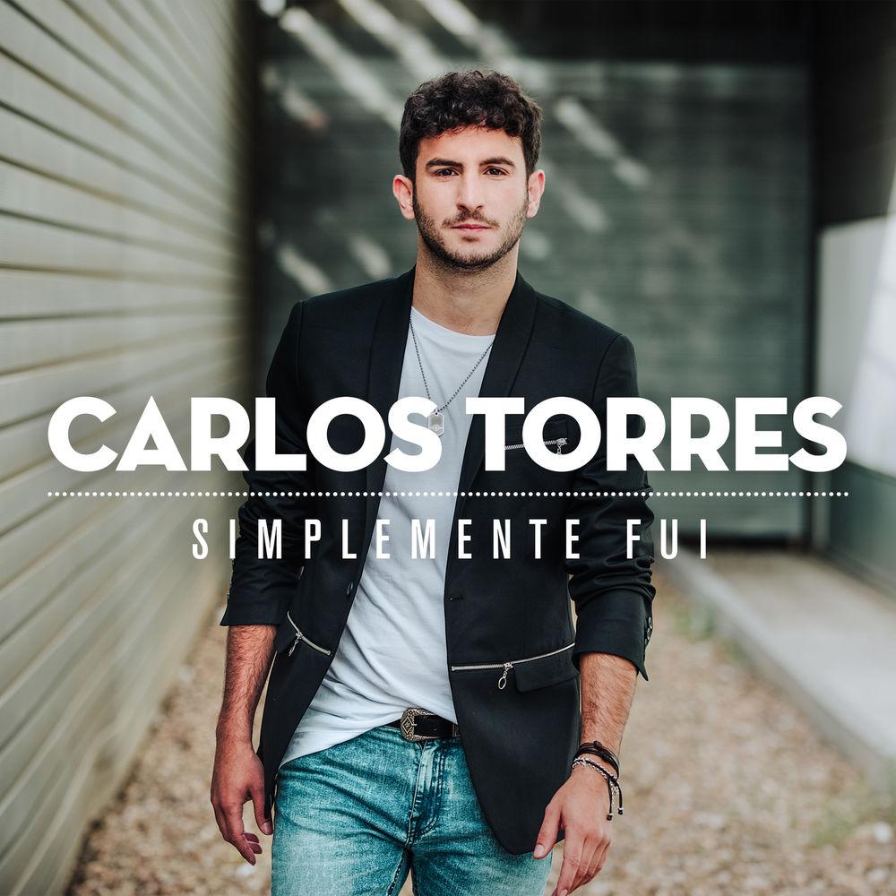 دانلود آهنگ اسپانیایی جدید Carlos Torres به نام Simplemente Fui