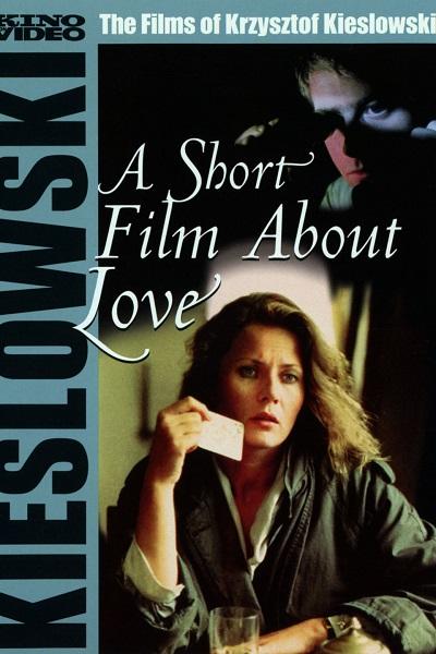 فیلم A short film about love ( فیلمی کوتاه درباره عشق)