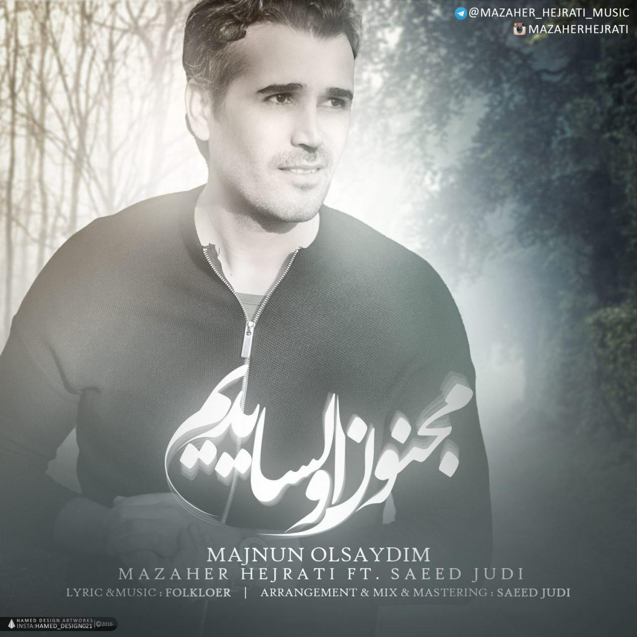 http://s9.picofile.com/file/8300808534/096Mazaher_Hejrati_Majnun_Olsaydim.jpg