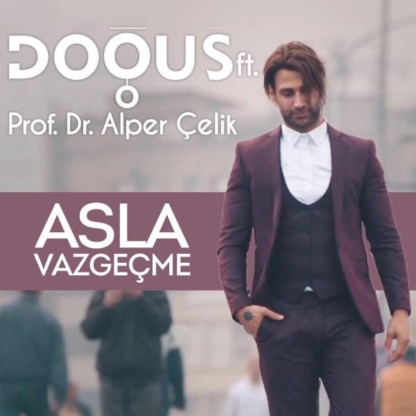 دانلود آهنگ ترکی جدید Dogus و Alper Celik به نام Asla Vazgecme