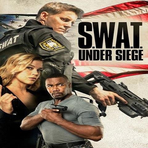 دانلود فیلم S.W.A.T Under Siege 2017 با دوبله فارسی