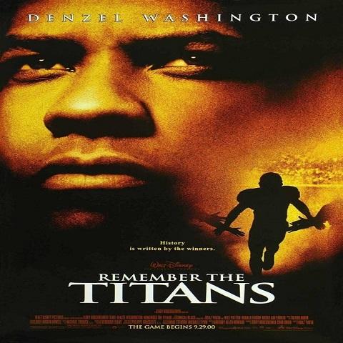 دانلود فیلم Remember The Titans 2000 با دوبله فارسی