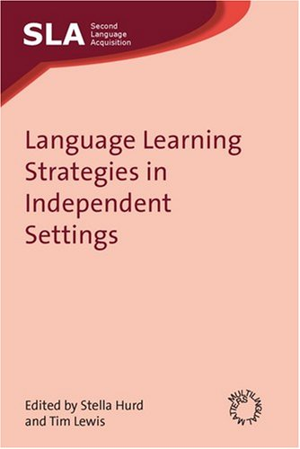 کتاب Language Learning Strategies in Independent Settings