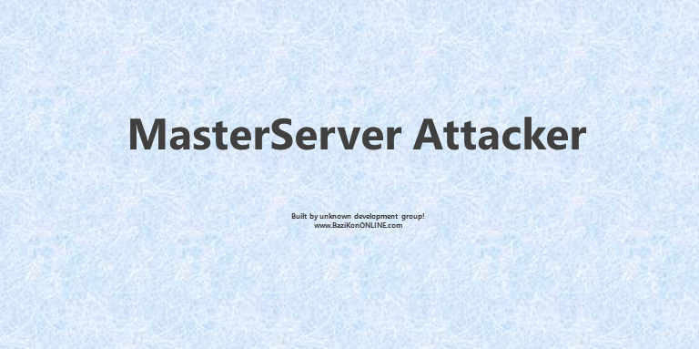 برنامه MasterServerAttacker