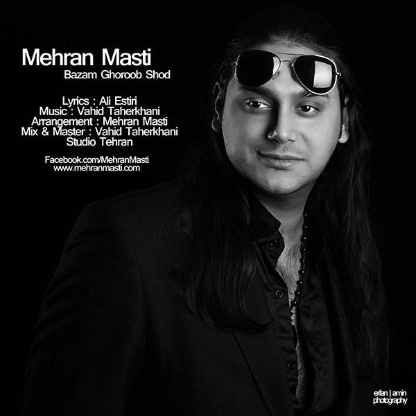 دانلود موزیک ویدیوی جدید مهران مستی به نام بازم غروب شد