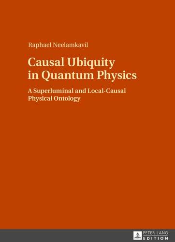 Causal Ubiquity in Quantum Physics