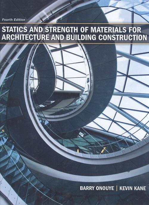 دانلود کتاب استاتیک و مقاومت مصالح برای معماران و ساختمان سازان