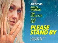 دانلود فیلم طاقت بیار لطفاً - Please Stand By 2017