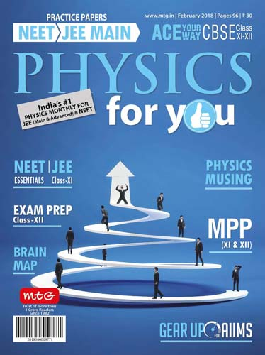 Physics For You February 2018