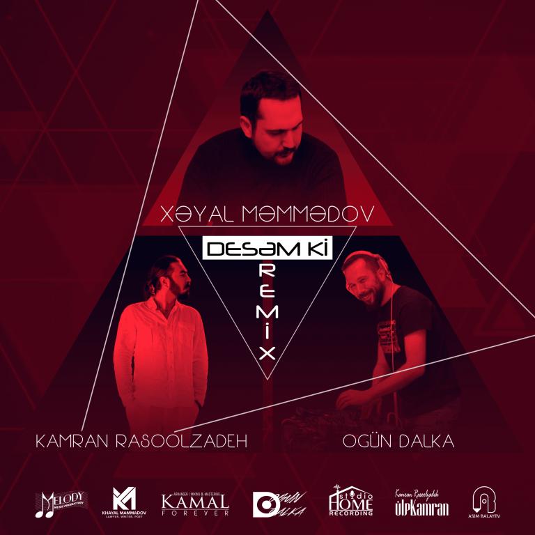 http://s9.picofile.com/file/8321055826/39Xeyal_Memmedov_Kamran_Rasoolzadeh_Desem_Ki_Ogun_Dalka_Remix_.png