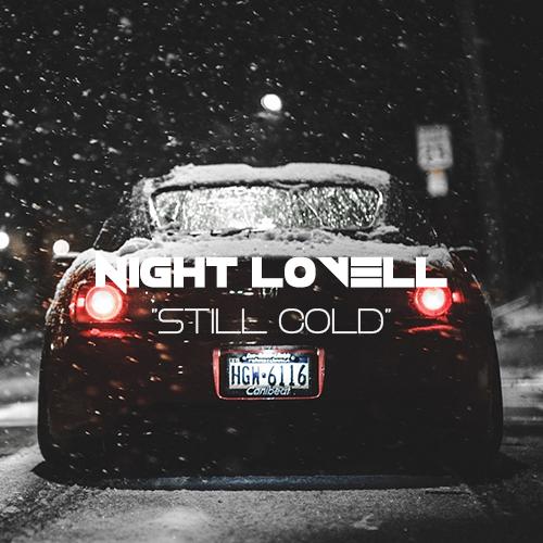 دانلود اهنگ Night Lovell به نام Still Cold