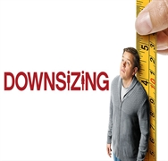 نقد فیلم Downsizing - کوچک سازی