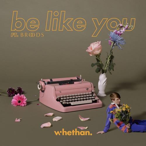 دانلود اهنگ Whethan به نام Be Like You