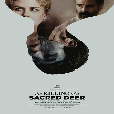 دانلود فیلم The Killing Of A Sacred Deer 2017