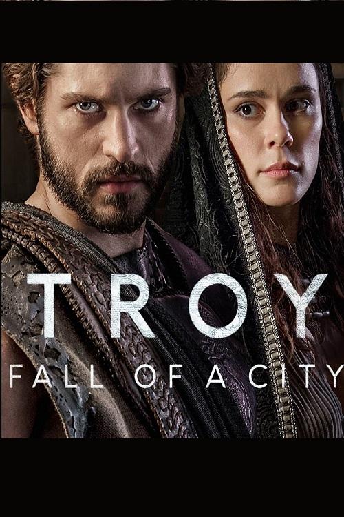 دانلود سریال Troy: Fall of a City