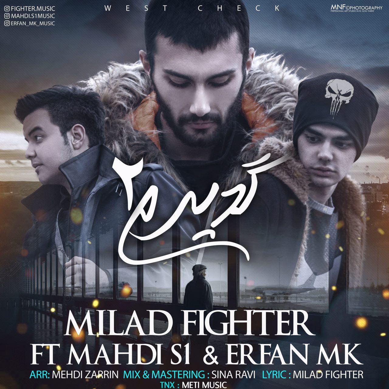 http://s9.picofile.com/file/8323625376/42Milad_Fighter_Ft_Mahdi_S1_Erfan_M_k_%E2%80%93_GeDiRam_2.jpg