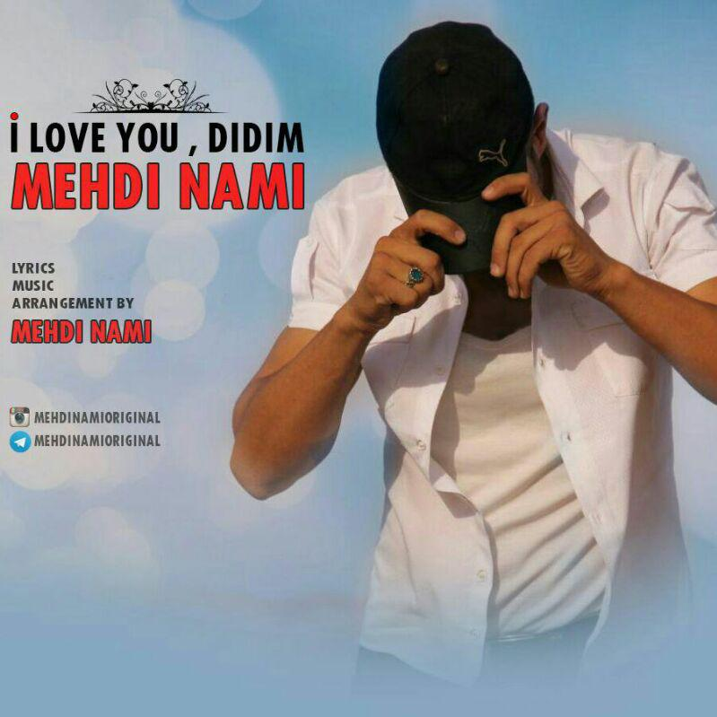 http://s9.picofile.com/file/8324154984/40Mehdi_Nami_%E2%80%93_I_Love_You_Didim.jpg