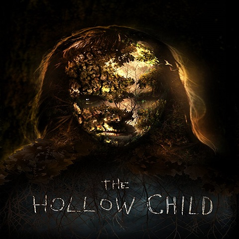 دانلود فیلم The Hollow Child 2017